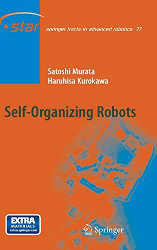 9784431540540: Self-Organizing Robots (Springer Tracts in Advanced Robotics)