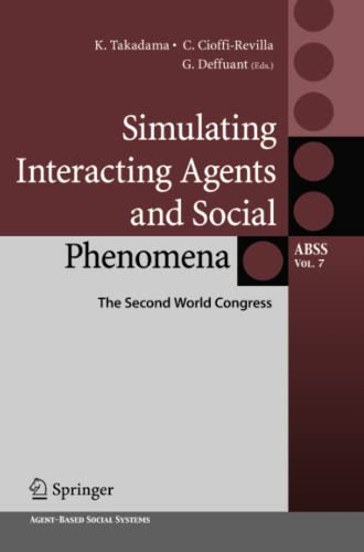 9784431540816: Simulating Interacting Agents and Social Phenomena: The Second World Congress (Agent-Based Social Systems)