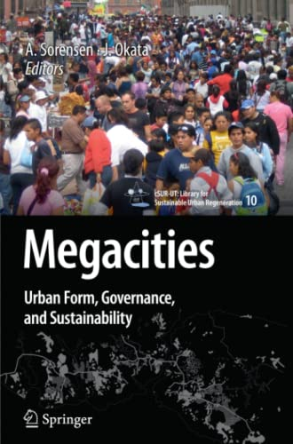 9784431540823: Megacities: Urban Form, Governance, and Sustainability (cSUR-UT Series: Library for Sustainable Urban Regeneration)