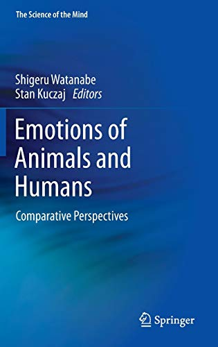 9784431541226: Emotions of Animals and Humans: Comparative Perspectives
