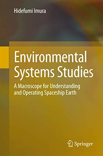 9784431541257: Environmental Systems Studies: A Macroscope for Understanding and Operating Spaceship Earth