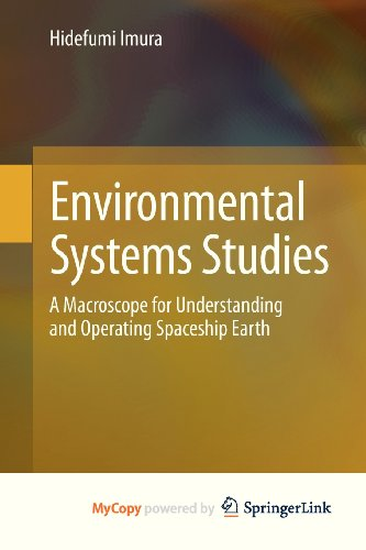 9784431541271: Environmental Systems Studies: A Macroscope for Understanding and Operating Spaceship Earth