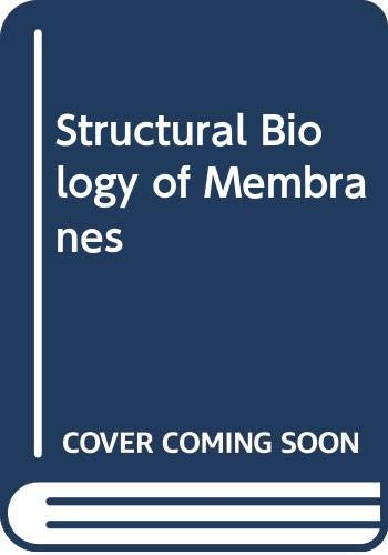 9784431541318: Structural Biology of Membranes