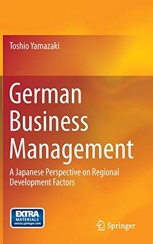 9784431543022: German Business Management: A Japanese Perspective on Regional Development Factors