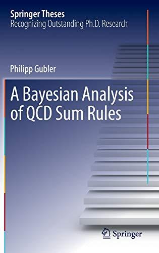 Bayesian Analysis of QCD Sum Rules: Philipp Gubler
