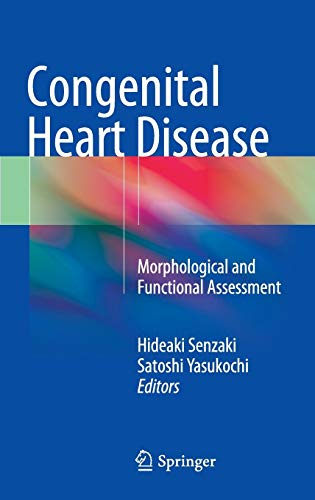 9784431543541: Congenital Heart Disease: Morphological and Functional Assessment