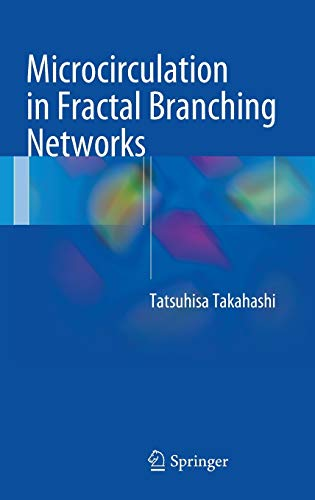 9784431545071: Microcirculation in Fractal Branching Networks