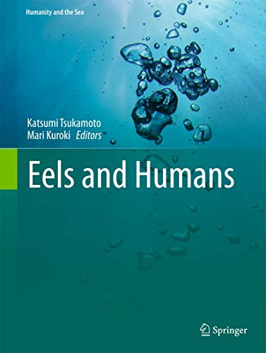 9784431545286: Eels and Humans (Humanity and the Sea)