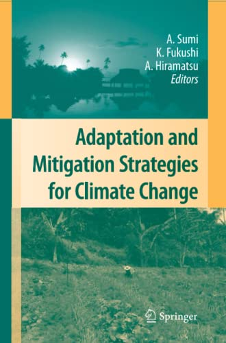 9784431546504: Adaptation and Mitigation Strategies for Climate Change