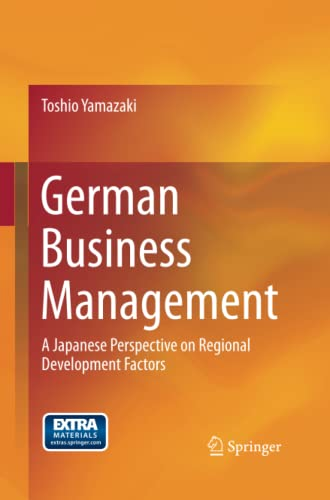 9784431546634: German Business Management: A Japanese Perspective on Regional Development Factors