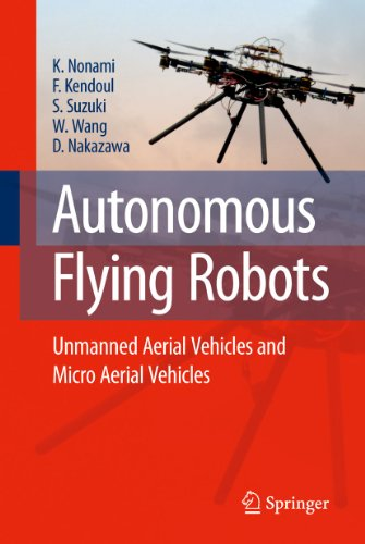 9784431546870: Autonomous Flying Robots: Unmanned Aerial Vehicles and Micro Aerial Vehicles
