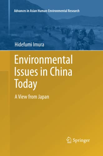 9784431547020: Environmental Issues in China Today: A View from Japan (Advances in Asian Human-Environmental Research)