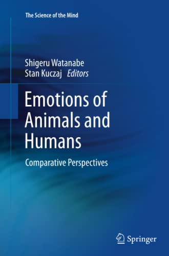 9784431547488: Emotions of Animals and Humans: Comparative Perspectives