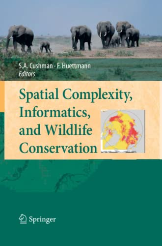 9784431547556: Spatial Complexity, Informatics, and Wildlife Conservation