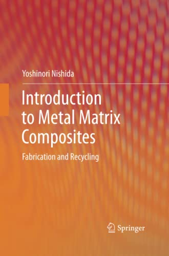 9784431547563: Introduction to Metal Matrix Composites: Fabrication and Recycling