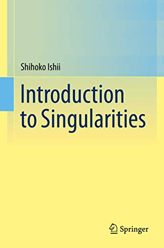 9784431550808: Introduction to Singularities