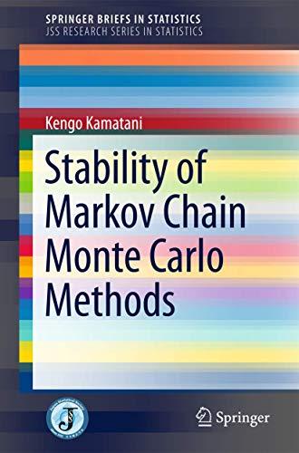9784431552567: Stability of Markov Chain Monte Carlo Methods (SpringerBriefs in Statistics)