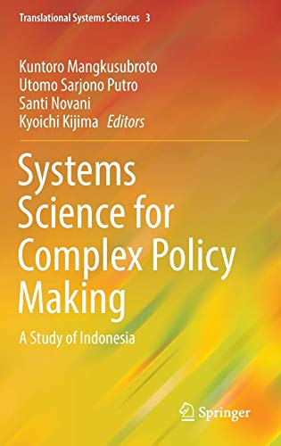 9784431552727: Systems Science for Complex Policy Making: A Study of Indonesia (Translational Systems Sciences)