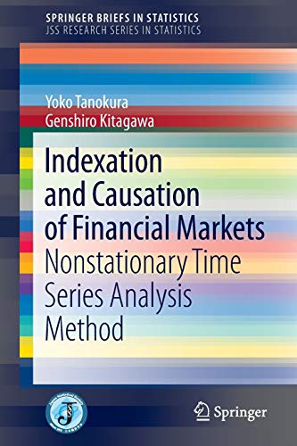 9784431552758: Indexation and Causation of Financial Markets (SpringerBriefs in Statistics)