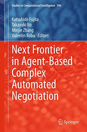 Next Frontier in Agent-based Complex Automated Negotiation: Katsuhide Fujita