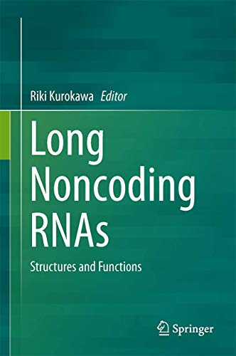 9784431555759: Long Noncoding RNAs: Structures and Functions