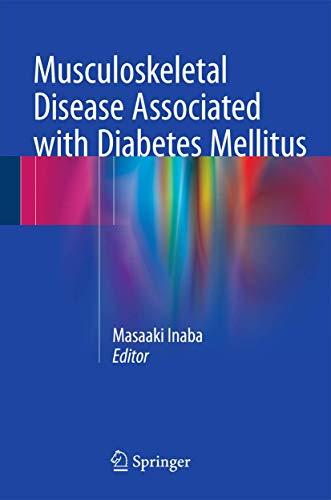 9784431557197: Musculoskeletal Disease Associated with Diabetes Mellitus
