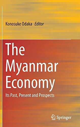 9784431557340: The Myanmar Economy: Its Past, Present and Prospects