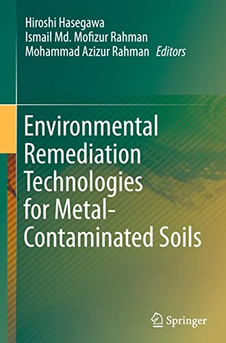 9784431557586: Environmental Remediation Technologies for Metal-Contaminated Soils