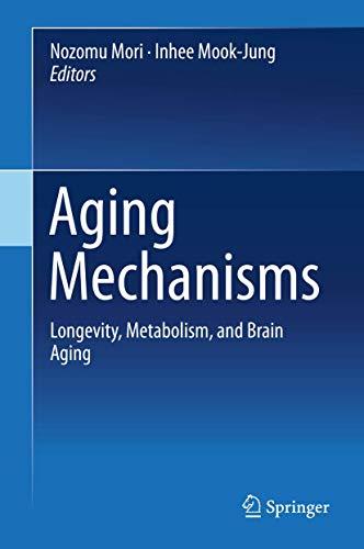 Aging Mechanisms (Hardcover): Mori Nozomu