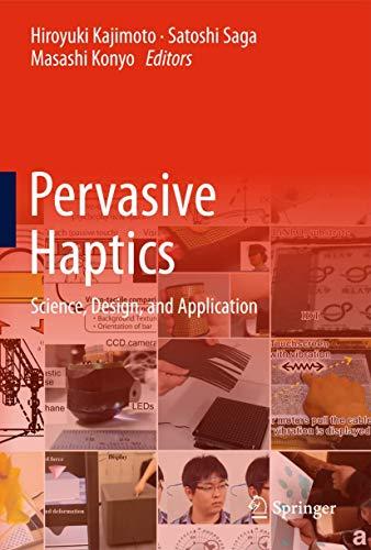 9784431557715: Pervasive Haptics: Science, Design, and Application