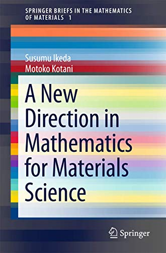 9784431558620: A New Direction in Mathematics for Materials Science