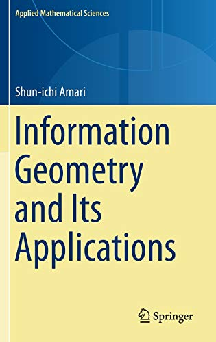 9784431559771: Information Geometry and Its Applications (Applied Mathematical Sciences)