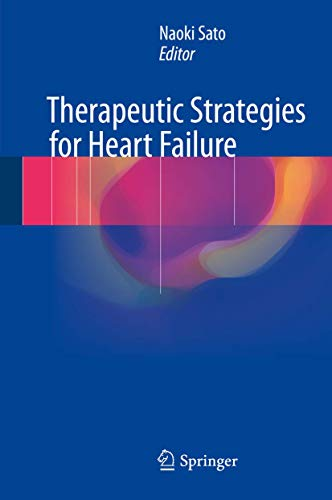 9784431560630: Therapeutic Strategies for Heart Failure