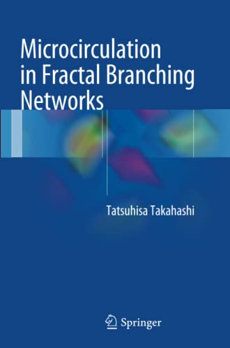 9784431561637: Microcirculation in Fractal Branching Networks