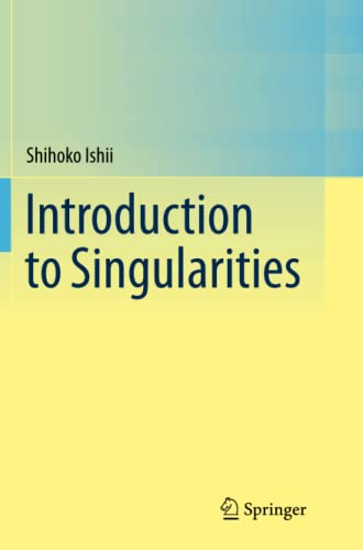 9784431562610: Introduction to Singularities