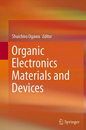 9784431562641: Organic Electronics Materials and Devices