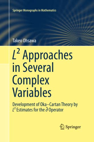 L(2) Approaches in Several Complex Variables: Development: Takeo Ohsawa