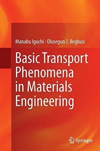 9784431563259: Basic Transport Phenomena in Materials Engineering