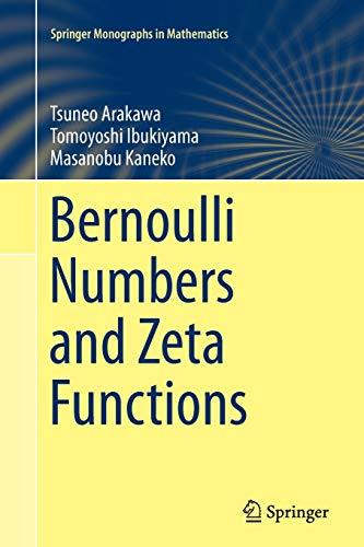 9784431563839: Bernoulli Numbers and Zeta Functions (Springer Monographs in Mathematics)