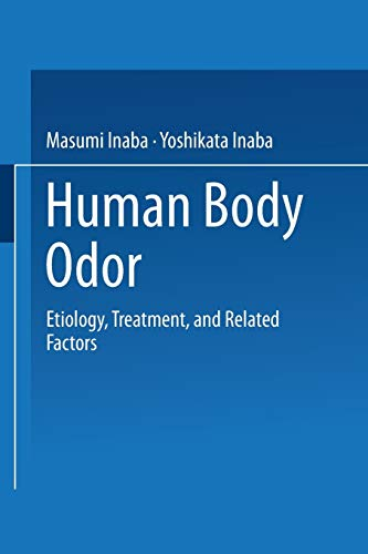 9784431669104: Human Body Odor: Etiology, Treatment, and Related Factors