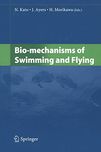 9784431679639: Bio-mechanisms of Swimming and Flying