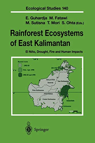 9784431679851: Rainforest Ecosystems of East Kalimantan: El Niño, Drought, Fire and Human Impacts (Ecological Studies)