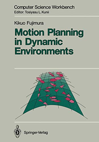 9784431681670: Motion Planning in Dynamic Environments (Computer Science Workbench)