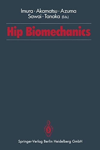 Hip Biomechanics: Shinichi Imura and Noriya Akamatsu