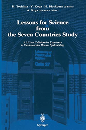 Lessons for Science from the Seven Countries Study: A 35-Year Collaborative Experience in ...