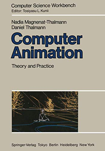 9784431700050: Computer Animation: Theory and Practice (Computer Science Workbench)