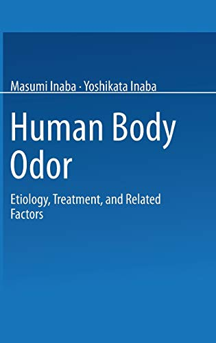 9784431700982: Human Body Odor: Etiology, Treatment, and Related Factors