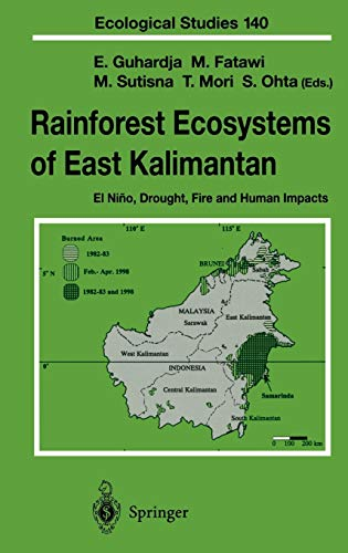 9784431702726: Rainforest Ecosystems of East Kalimantan: El Niño, Drought, Fire and Human Impacts (Ecological Studies)