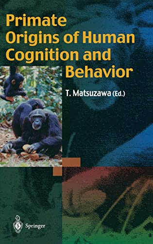 9784431702900: Primate Origins of Human Cognition and Behavior