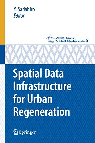 9784431740964: Spatial Data Infrastructure for Urban Regeneration (cSUR-UT Series: Library for Sustainable Urban Regeneration)
